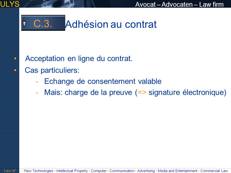 Adhésion au contrat C.3. ULYS Avocat – Advocaten – Law firm