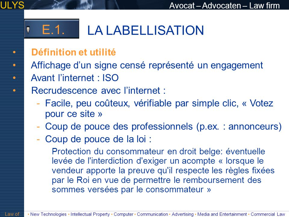 LA LABELLISATION E.1. ULYS Avocat – Advocaten – Law firm