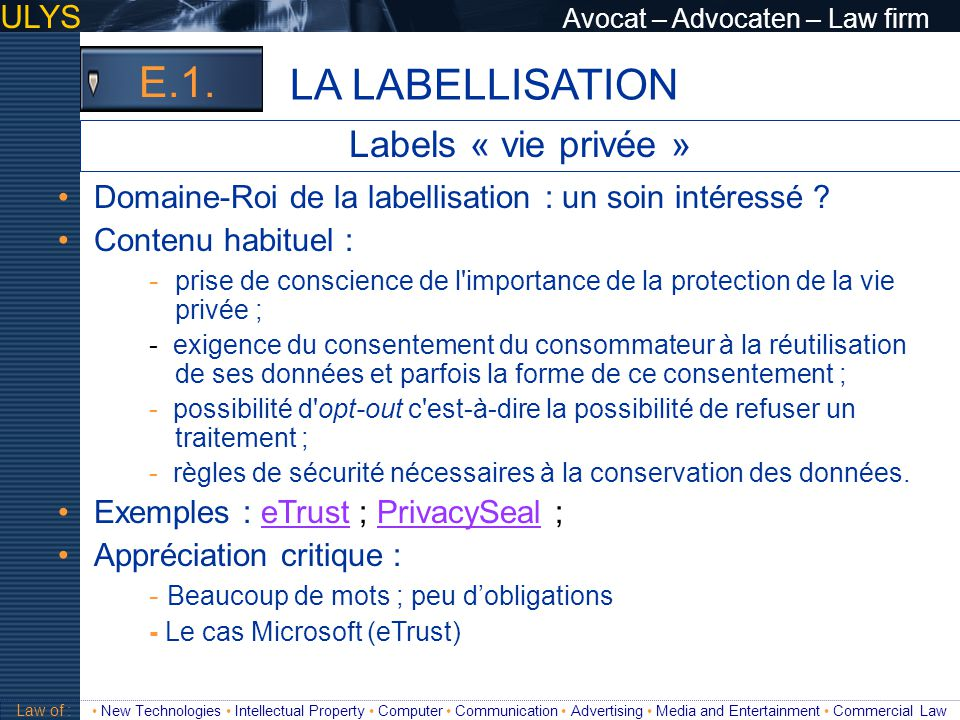 LA LABELLISATION E.1. Labels « vie privée »