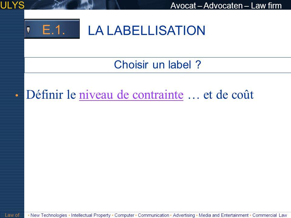 LA LABELLISATION E.1. Choisir un label