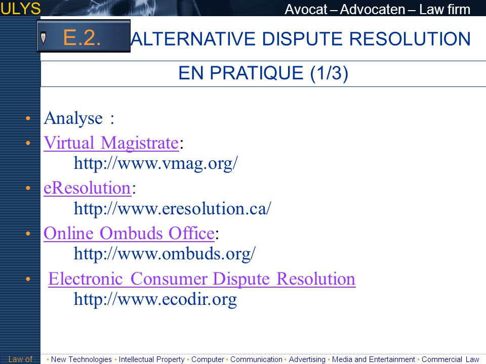 E.2. ALTERNATIVE DISPUTE RESOLUTION EN PRATIQUE (1/3)
