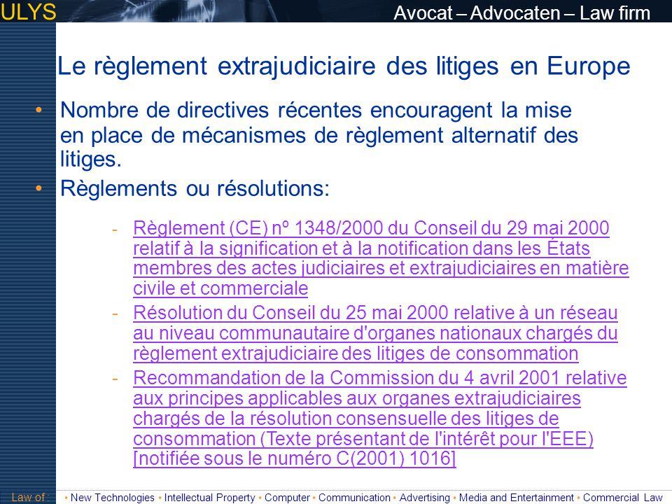 Le règlement extrajudiciaire des litiges en Europe