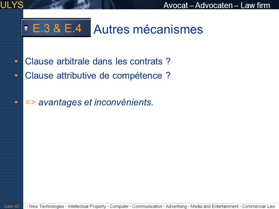 Autres mécanismes E.3 & E.4 ULYS Avocat – Advocaten – Law firm