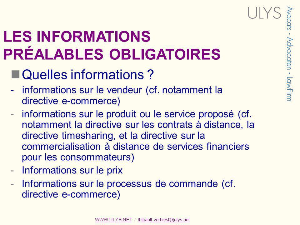LES INFORMATIONS PRÉALABLES OBLIGATOIRES