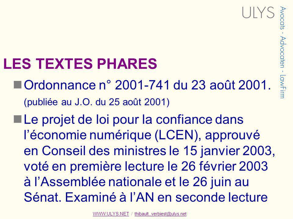 LES TEXTES PHARES Ordonnance n° 2001-741 du 23 août 2001.