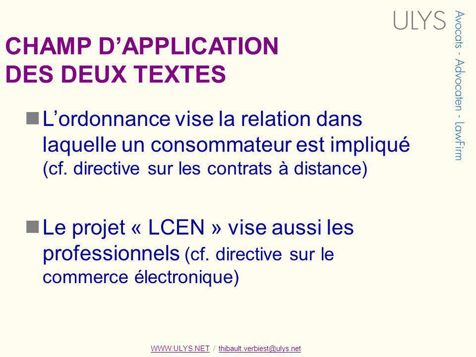 CHAMP D'APPLICATION DES DEUX TEXTES