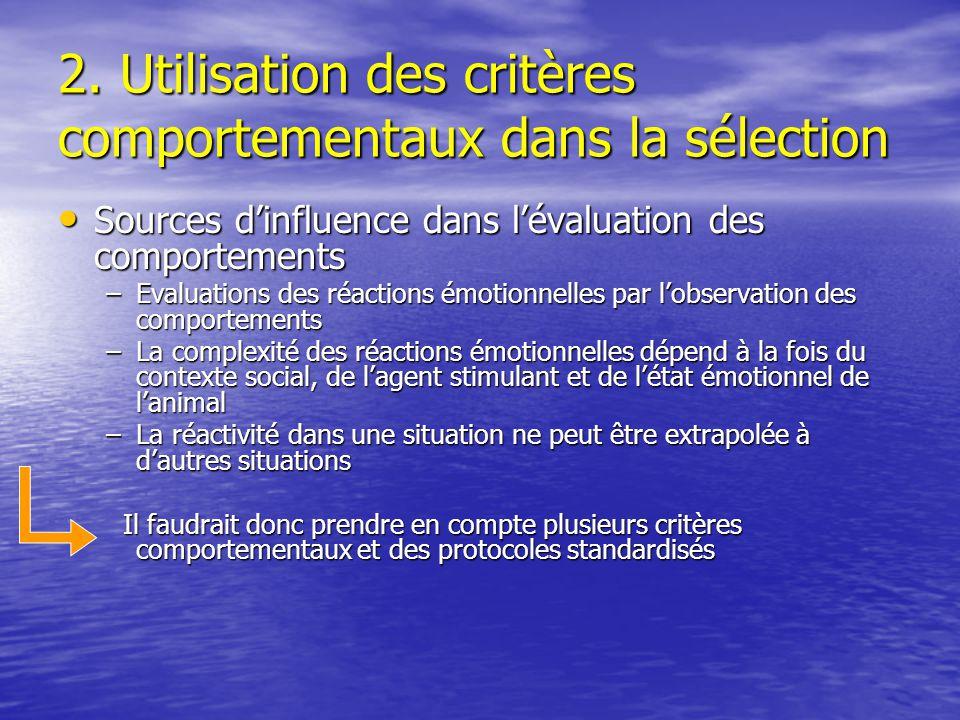 2. Utilisation des critères comportementaux dans la sélection