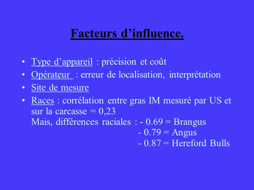 Facteurs d'influence. Type d'appareil : précision et coût