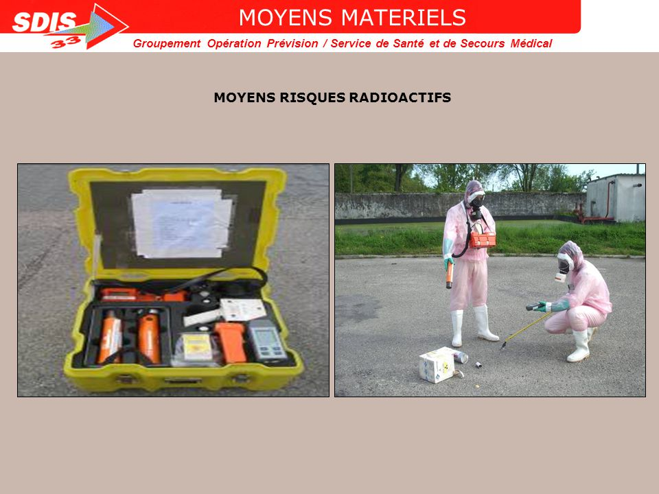 MOYENS RISQUES RADIOACTIFS