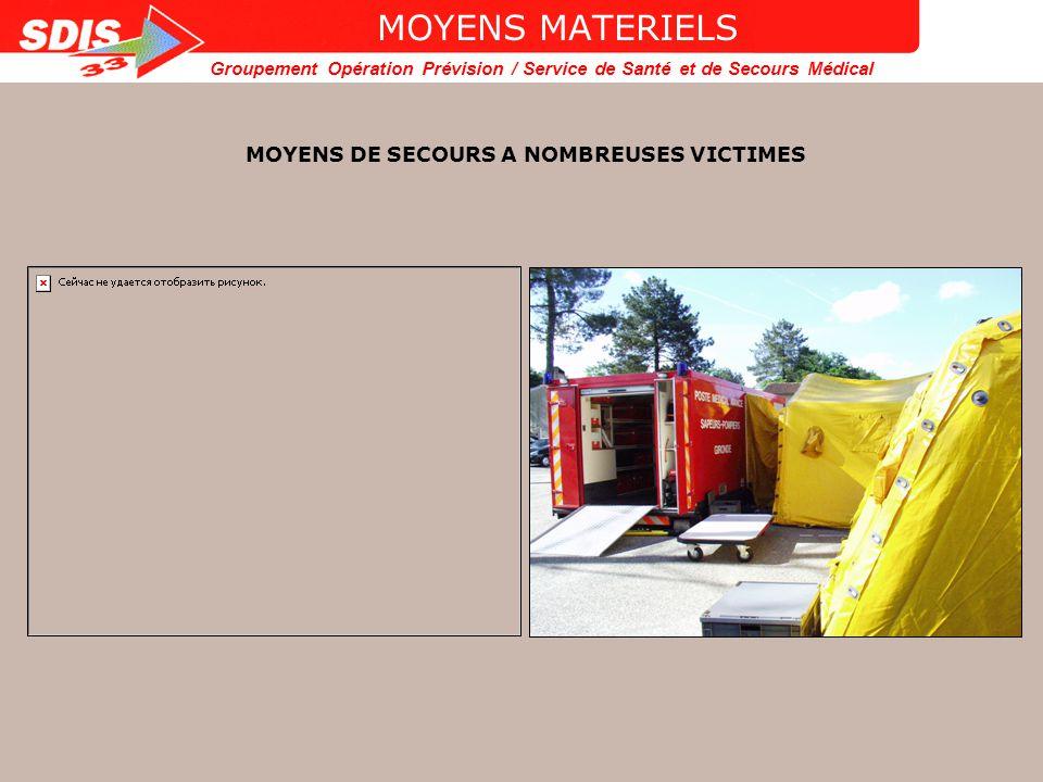 MOYENS DE SECOURS A NOMBREUSES VICTIMES