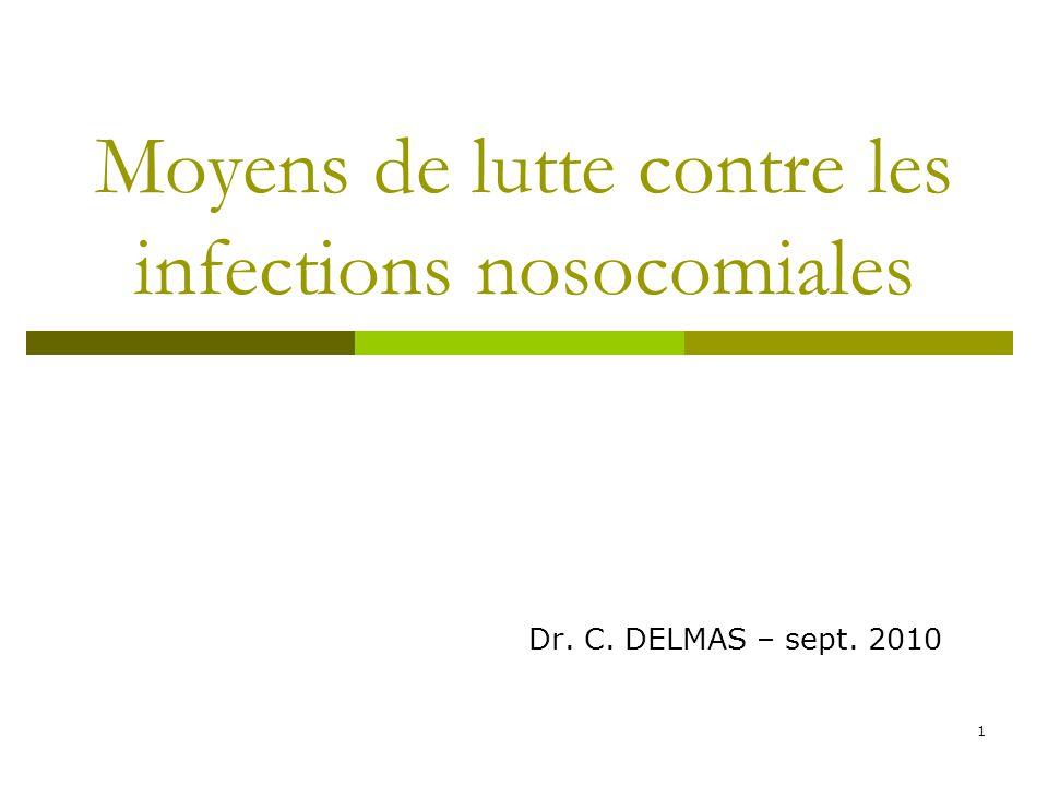 Moyens de lutte contre les infections nosocomiales