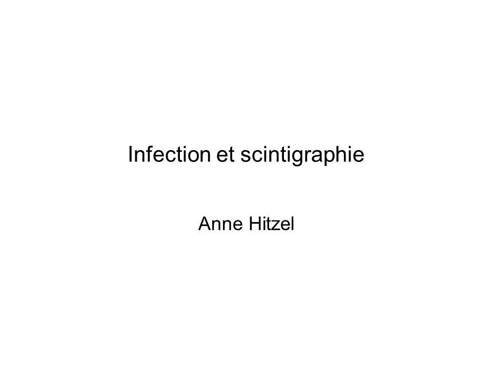 Infection et scintigraphie
