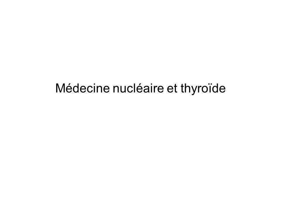 Médecine nucléaire et thyroïde