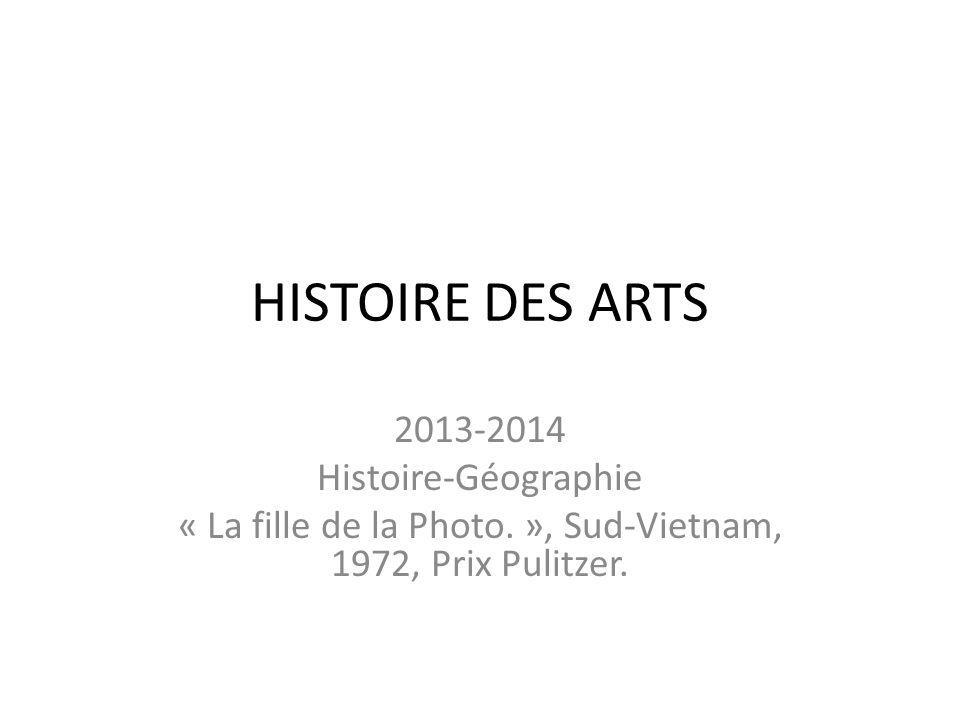 « La fille de la Photo. », Sud-Vietnam, 1972, Prix Pulitzer.