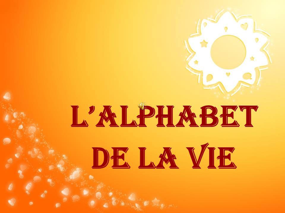 L'ALPHABET DE LA VIE