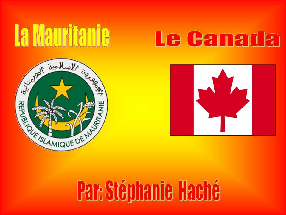 La Mauritanie Le Canada Par: Stéphanie Haché