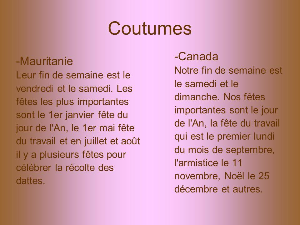 Coutumes -Canada -Mauritanie Notre fin de semaine est