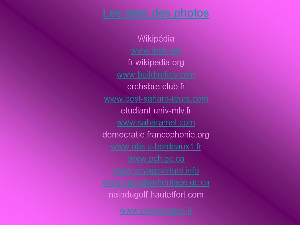Les sites des photos Wikipédia www.jbyb.net fr.wikipedia.org