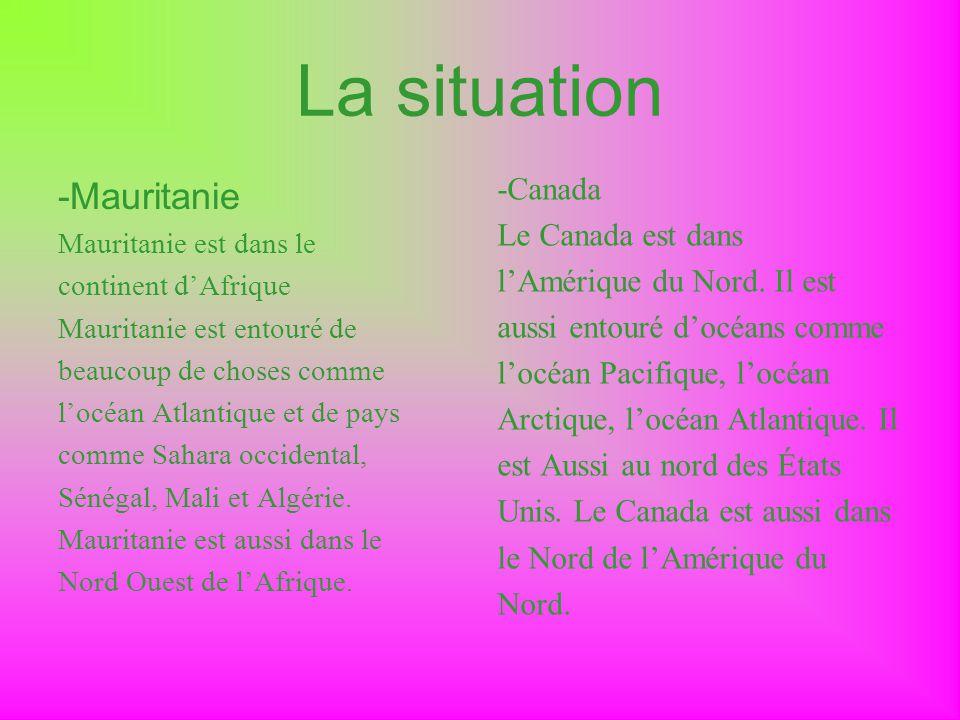 La situation -Mauritanie -Canada Le Canada est dans