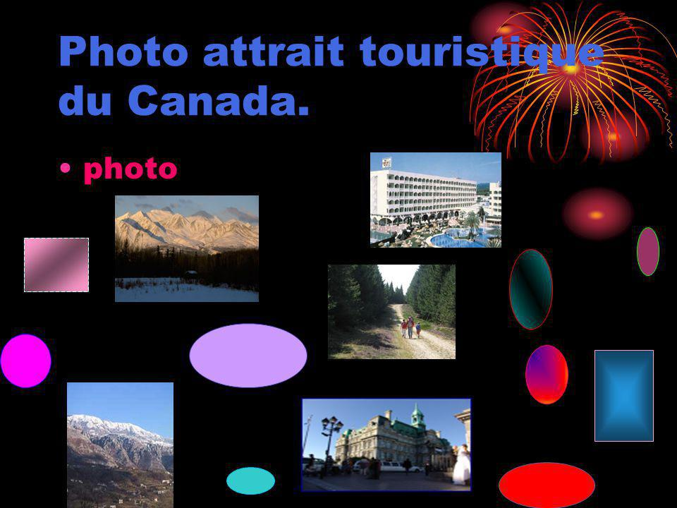 Photo attrait touristique du Canada.