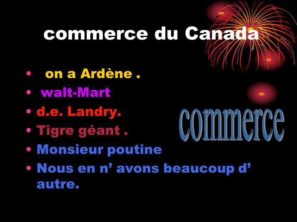 commerce commerce du Canada on a Ardène . walt-Mart d.e. Landry.