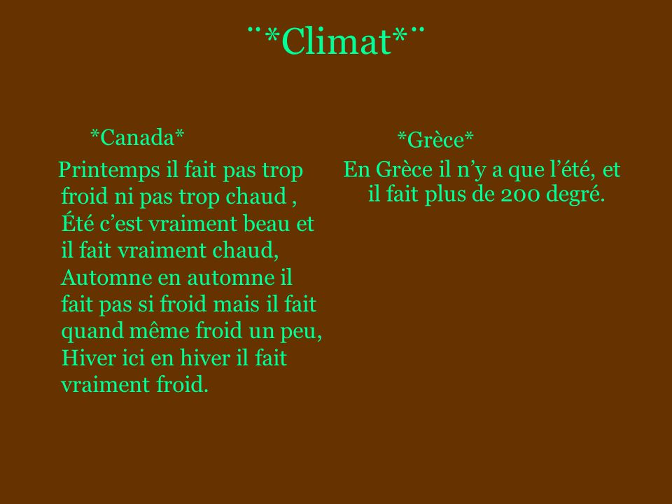¨*Climat*¨ *Canada* *Grèce*