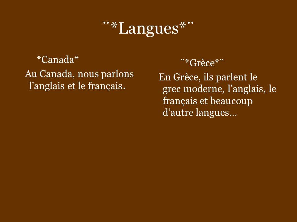 ¨*Langues*¨ *Canada* ¨*Grèce*¨