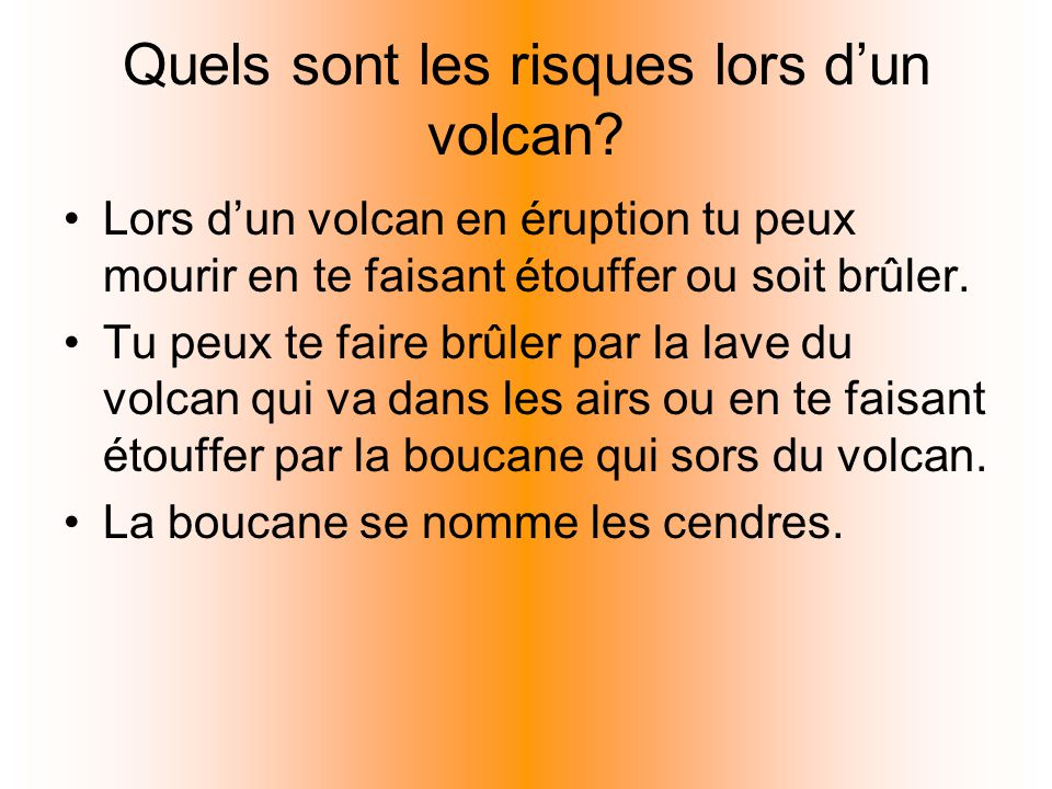 Quels sont les risques lors d'un volcan