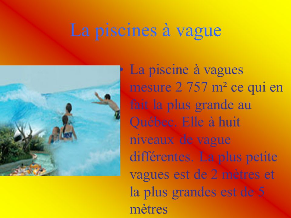 La piscines à vague