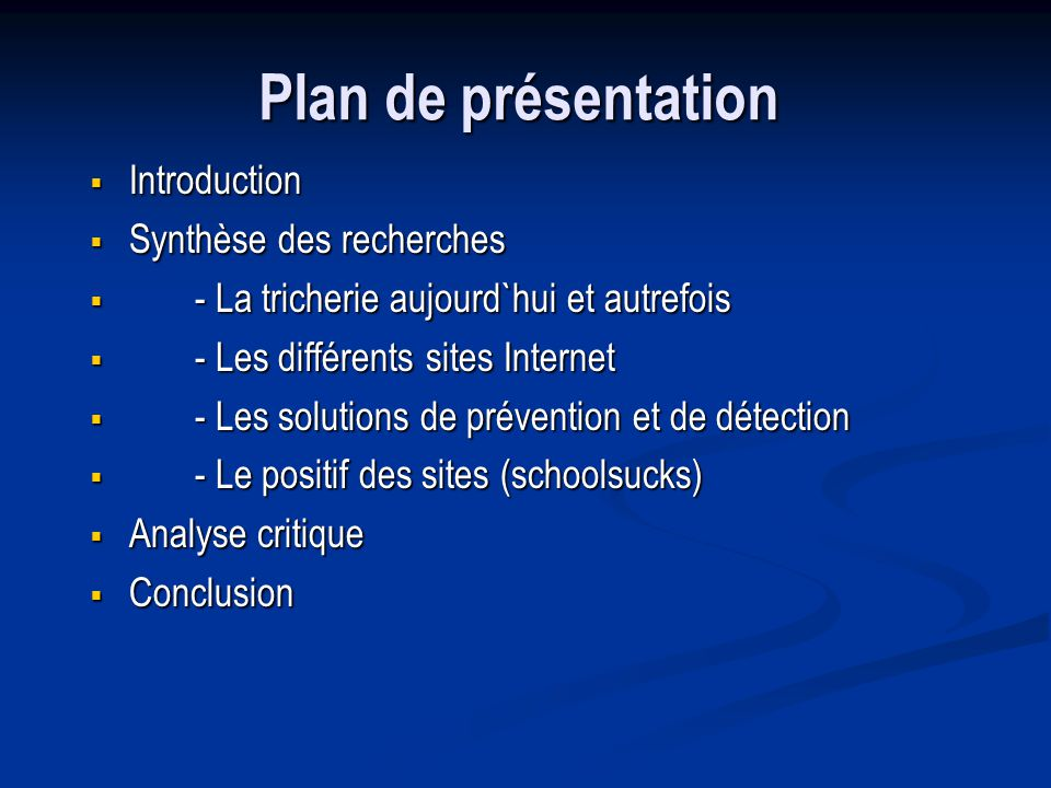 Plan de présentation Introduction Synthèse des recherches