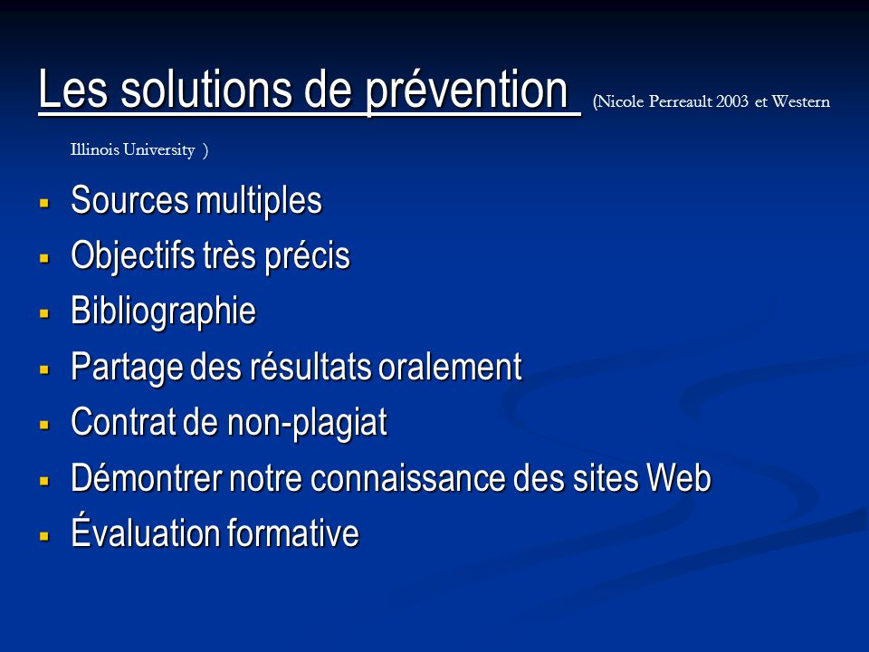 Les solutions de prévention (Nicole Perreault 2003 et Western Illinois University )