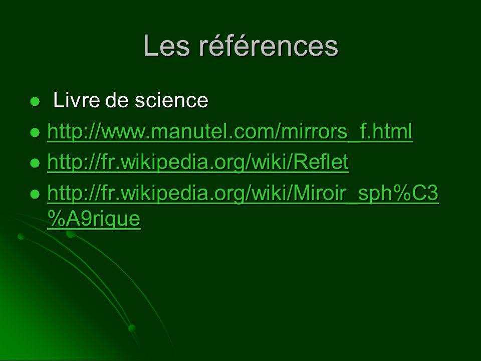 Les références Livre de science http://www.manutel.com/mirrors_f.html