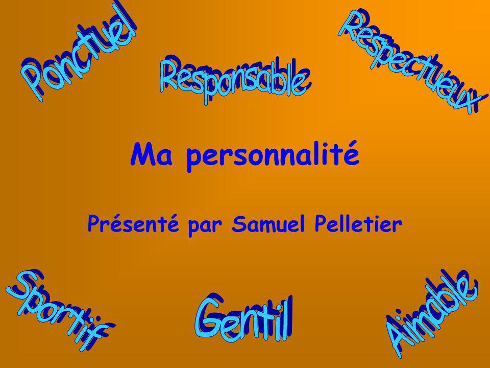 Présenté par Samuel Pelletier