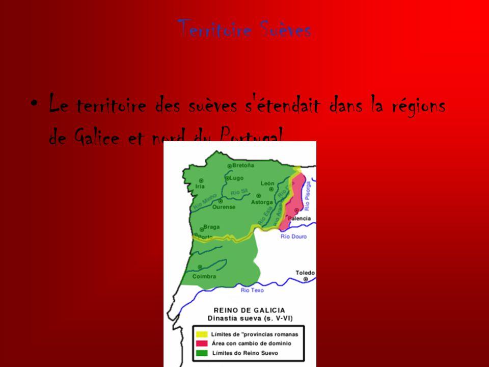 Territoire Suèves Le territoire des suèves s étendait dans la régions de Galice et nord du Portugal