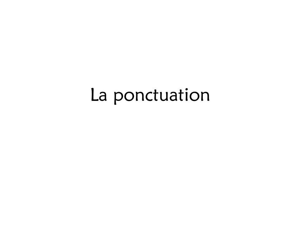 La ponctuation