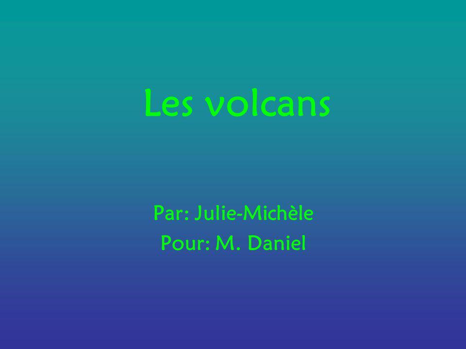 Par: Julie-Michèle Pour: M. Daniel