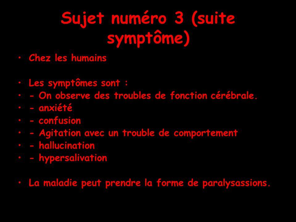 Sujet numéro 3 (suite symptôme)