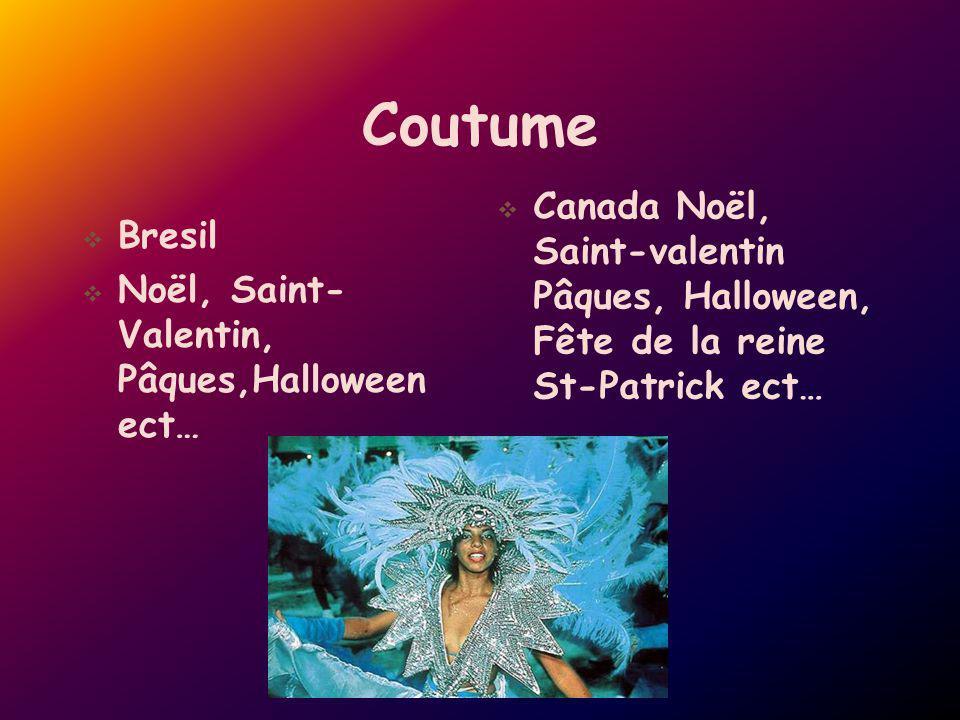 Coutume Canada Noël, Saint-valentin Pâques, Halloween, Fête de la reine St-Patrick ect… Bresil.