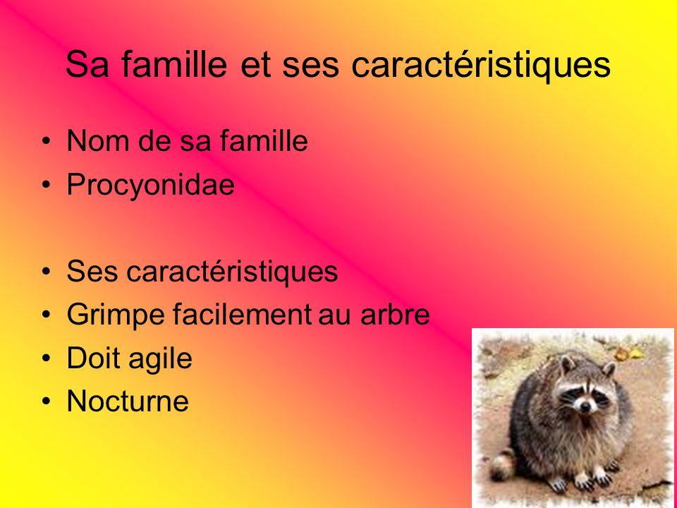 Sa famille et ses caractéristiques
