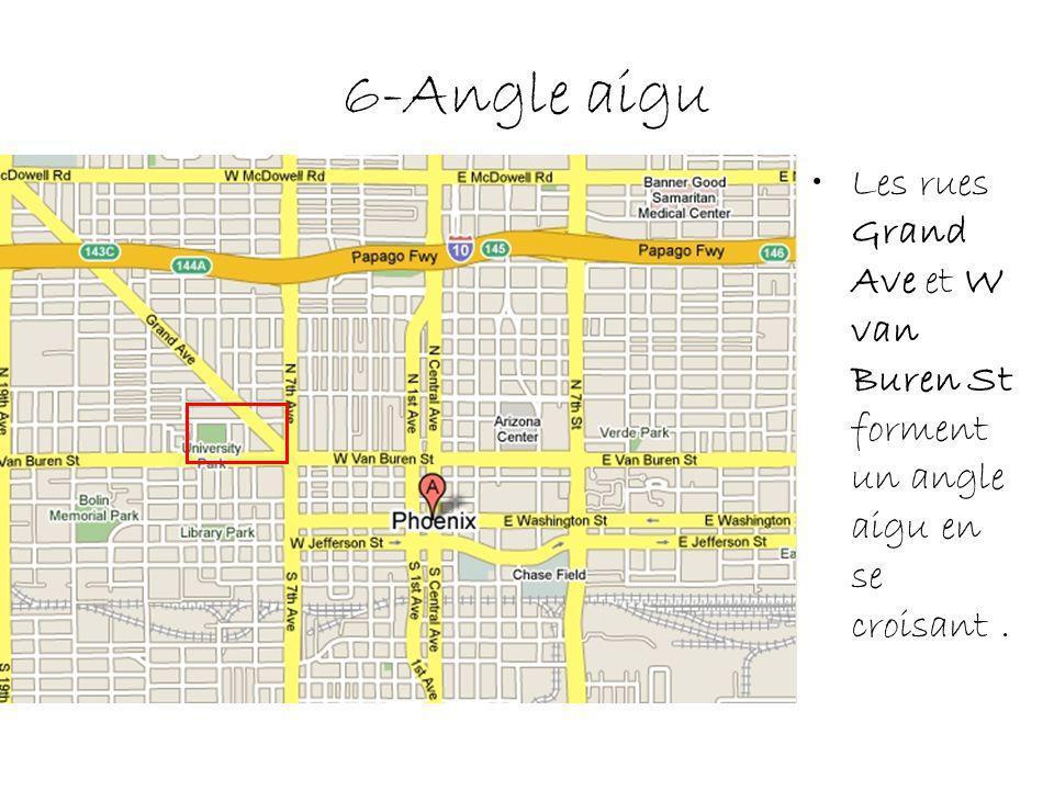 6-Angle aigu Les rues Grand Ave et W van Buren St forment un angle aigu en se croisant .