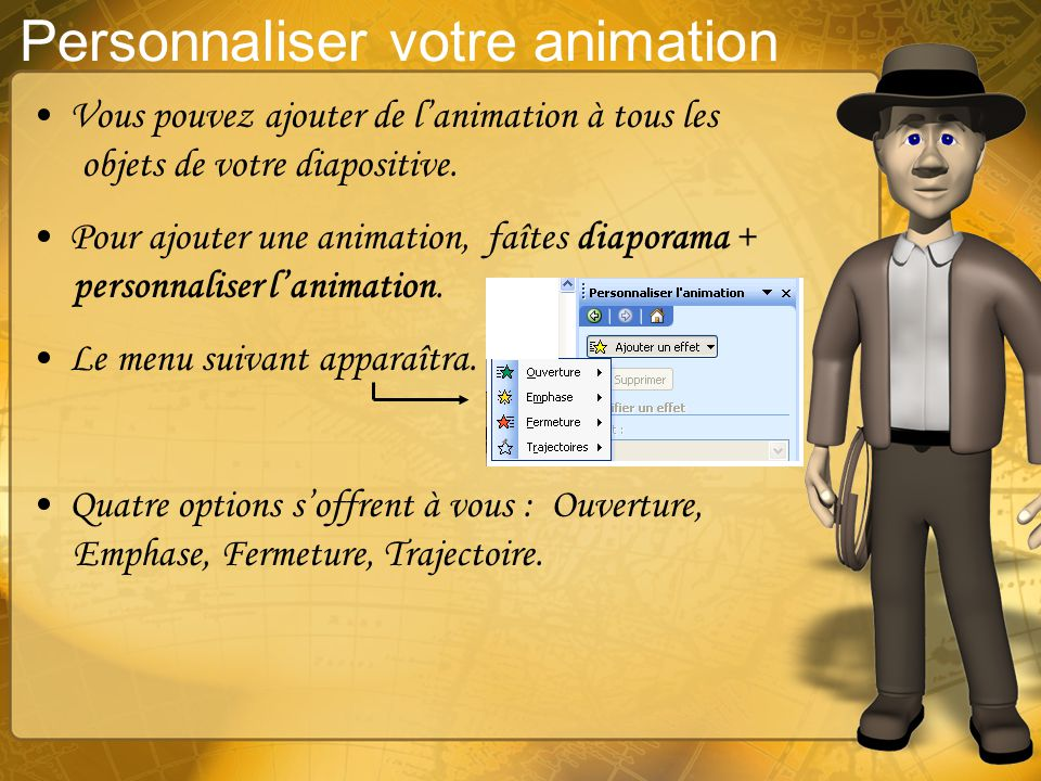 Personnaliser votre animation