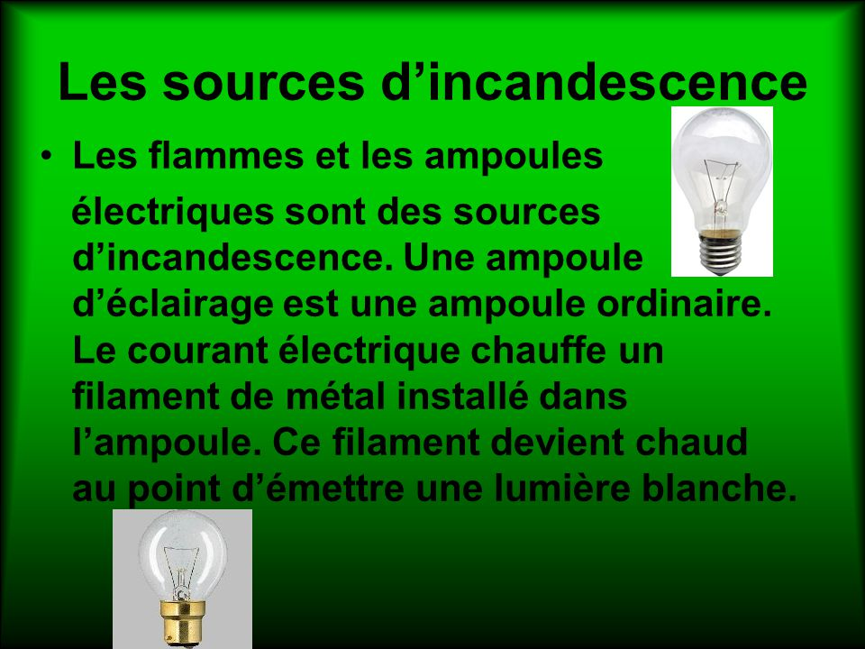 Les sources d'incandescence