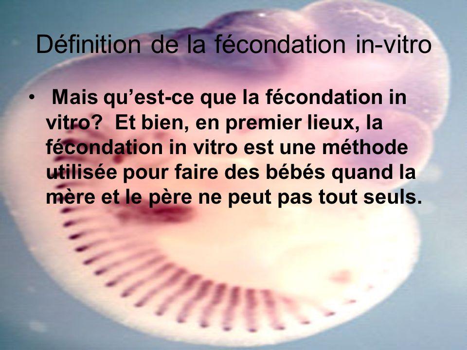 Définition de la fécondation in-vitro