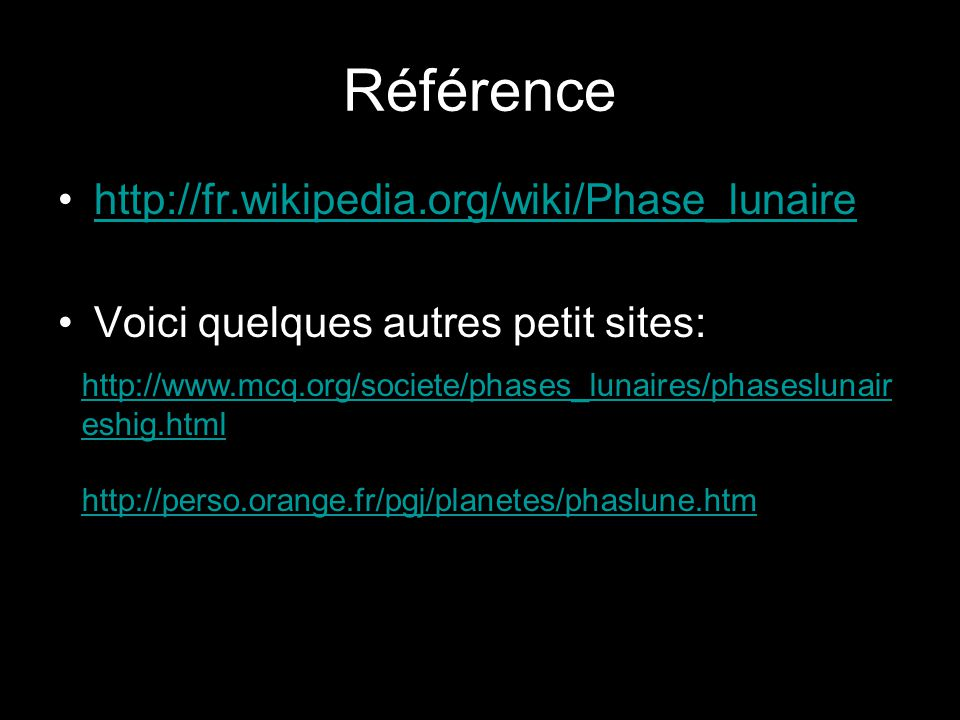 Référence http://fr.wikipedia.org/wiki/Phase_lunaire
