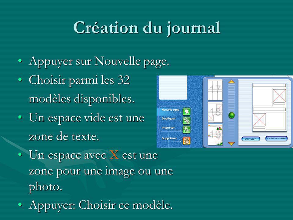 Création du journal Appuyer sur Nouvelle page. Choisir parmi les 32