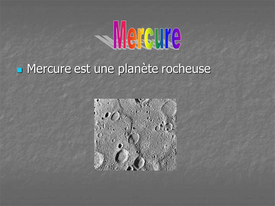 Mercure Mercure est une planète rocheuse