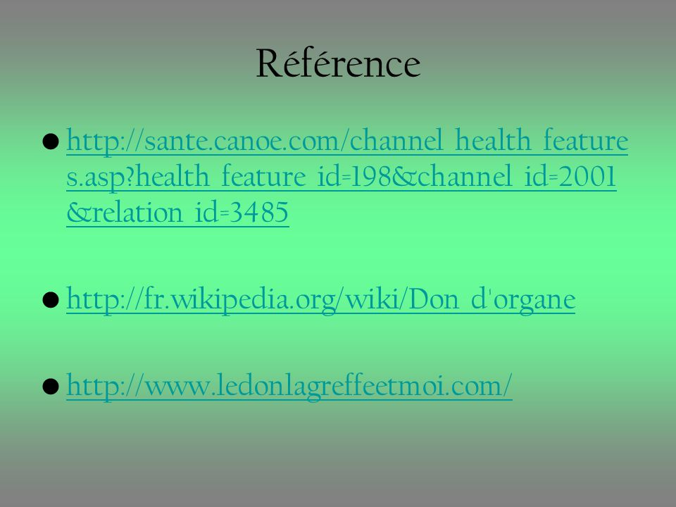 Référence http://sante.canoe.com/channel_health_features.asp health_feature_id=198&channel_id=2001&relation_id=3485.