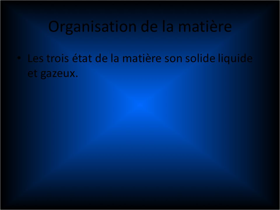 Organisation de la matière