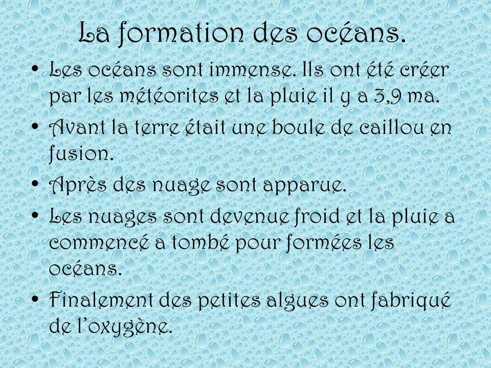 La formation des océans.