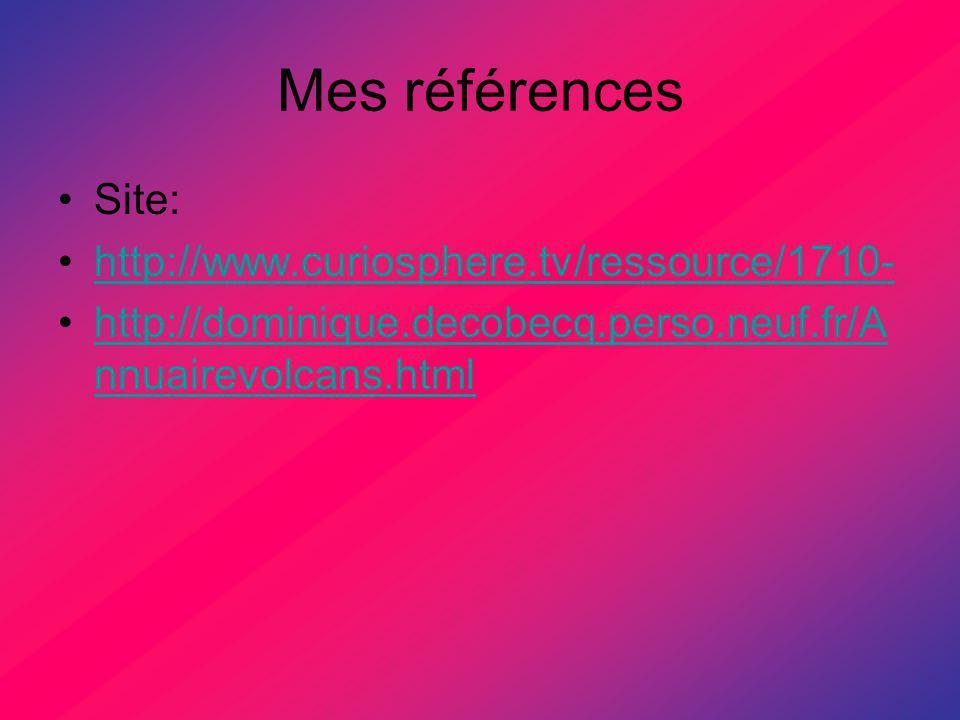Mes références Site: http://www.curiosphere.tv/ressource/1710-